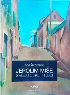 Jerolim Miše, Između slike i riječi