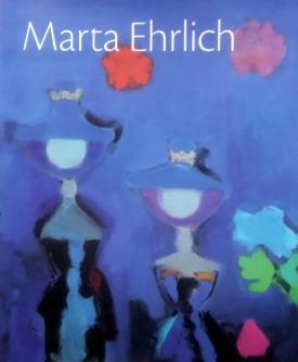 Marta Ehrlich, Retrospektiva