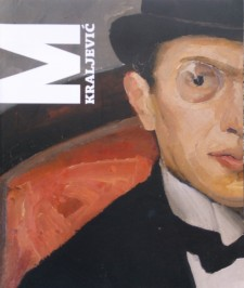 MIroslav Kraljević 1885-1913, Retrospektiva