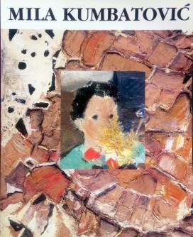 Mila Kumbatović, slike, skulpture, crteži