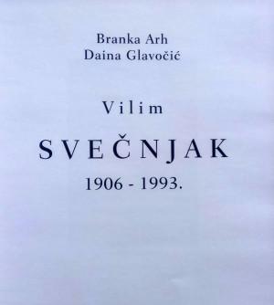 Vilim Svečnjak 1906 - 1993