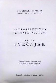 Vilim Svečnjak, Retrospektivna izložba 1927-1977